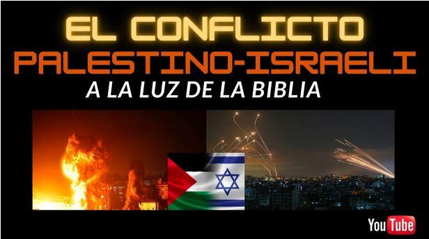 EL CONFLICTO PALESTINO-ISRAELÍ
